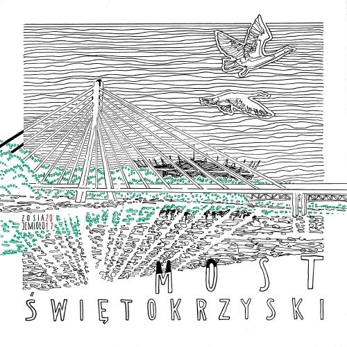 Zosia Jemioło - Most Świętokrzyski