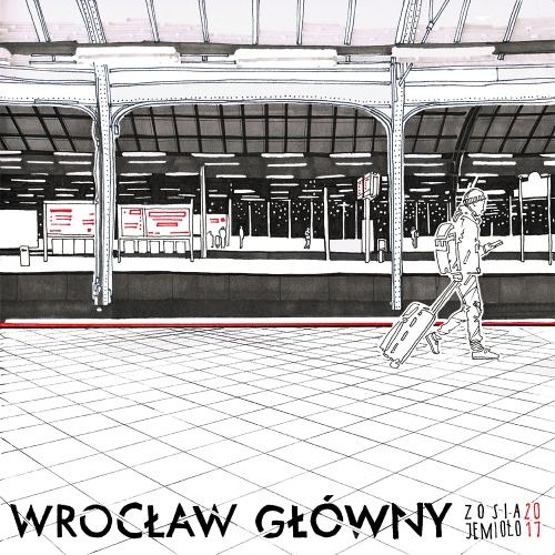 Zosia Jemioło - Wroclaw Glowny Station