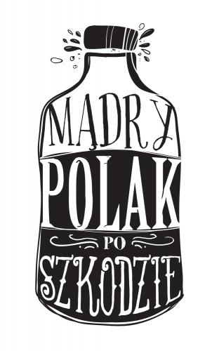 Marek Turkowski - Mądry Polak po szkodzie