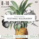 Warszawski Festiwal Kulinarny 'Rośliny, owady i miód' 8-10 września, Ogród Botaniczny Uniwersytetu Warszawskiego