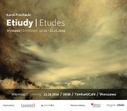 Etiudy. Wystawa malarstwa Karola Prochackiego