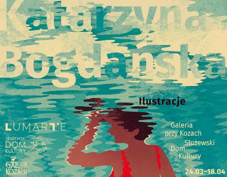 Wystawa ilustracji Katarzyny Bogdańskiej